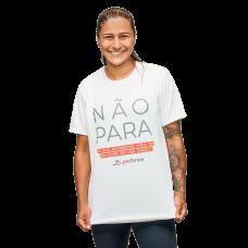 Camiseta Não Para Dry Fit Branca