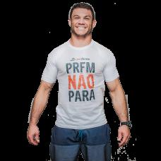 Camiseta PRFM Não Para Branca